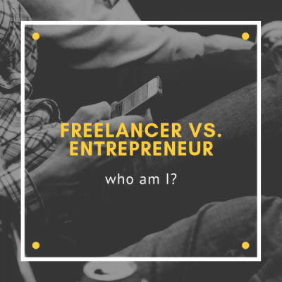 Freelancer or Entrepreneur