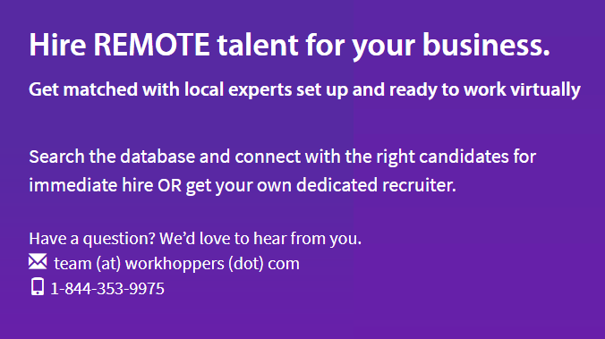 text says Hire Remote talent for your business. Get matched with local experts set up and ready to work virtually.