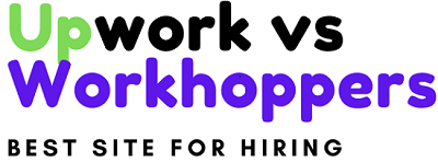 Upwork vs Workhoppers best site for hiring?