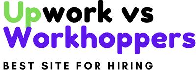 Upwork vs Workhoppers best site for hiring?