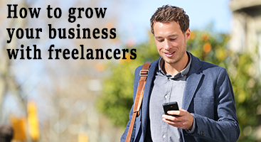 How to grow your business with freelancers